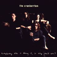 The Cranberries, Everybody Else Is Doing It, So Why Can't We? [Clear Vinyl] (LP)