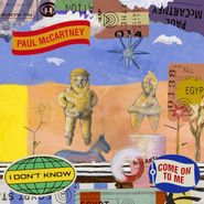 "Paul McCartney, I Don't Know / Come On To Me [Black Friday] (7"")"