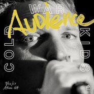 Cold War Kids, Audience [Bonus Tracks] (LP)