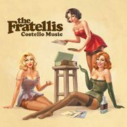 The Fratellis, Costello Music (LP)