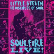 Little Steven & The Disciples Of Soul, Soulfire Live! (CD)
