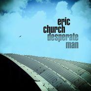 Eric Church, Desperate Man (CD)