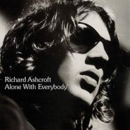 Richard Ashcroft, Alone With Everybody (LP)