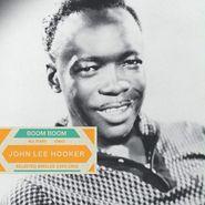 John Lee Hooker, Boom Boom: Selected Singles 1959-1962 [Green Vinyl] (LP)