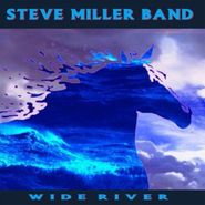 Steve Miller Band, Wide River (LP)