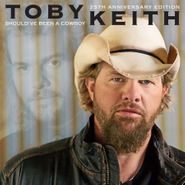 Toby Keith, Should've Been A Cowboy [25th Anniversary Edition] (CD)