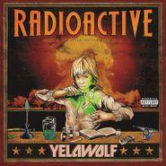 Yelawolf, Radioactive (LP)
