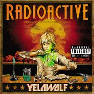 Yelawolf, Radioactive [Gold Vinyl] (LP)