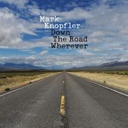 Mark Knopfler, Down The Road Wherever [Deluxe Edition] (CD)
