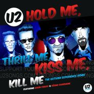 "U2, Hold Me, Thrill Me, Kiss Me, Kill Me [Black Friday] (12"")"