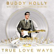 Buddy Holly, True Love Ways (CD)