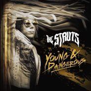 The Struts, Young & Dangerous (LP)