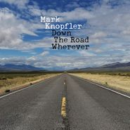Mark Knopfler, Down The Road Wherever (CD)