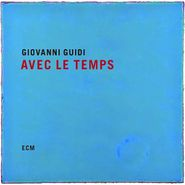 Giovanni Guidi, Avec Le Temps (CD)