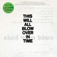 Cold War Kids, This Will All Blow Over In Time (LP)