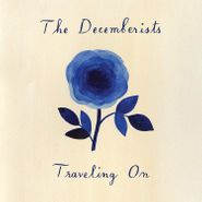 "The Decemberists, Traveling On (10"")"