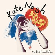 Kate Nash, My Best Friend Is You (LP)