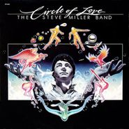 Steve Miller Band, Circle Of Love (LP)