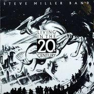 Steve Miller Band, Living In The 20th Century (LP)