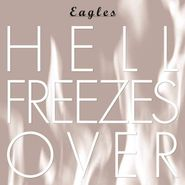 Eagles, Hell Freezes Over [25th Anniversary Edition] (CD)