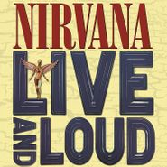 Nirvana, Live & Loud (LP)