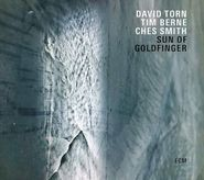 David Torn, Sun Of Goldfinger (LP)