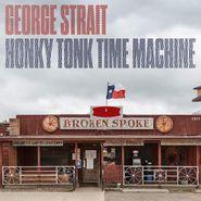 George Strait, Honky Tonk Time Machine (LP)