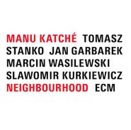 Manu Katché, Neighbourhood (LP)
