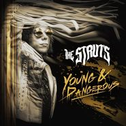 The Struts, Young & Dangerous [Record Store Day Gold Vinyl] (LP)