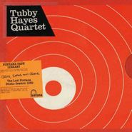 The Tubby Hayes Quartet, Grits, Beans & Greens: The Lost Fontana Studio Sessions 1969 (LP)