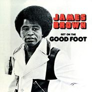 James Brown, Get On The Good Foot (LP)