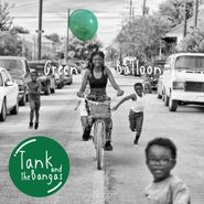 Tank & The Bangas, Green Balloon (CD)