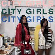 City Girls, Period (LP)
