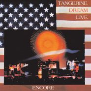 Tangerine Dream, Encore [Expanded Edition] (CD)