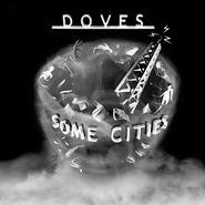 Doves, Some Cities [White Vinyl] (LP)