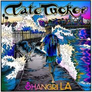 "Tate Tucker, Shangri LA (10"")"