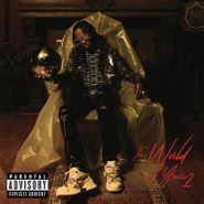 Rich The Kid, The World Is Yours 2 (LP)
