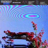 Friendly Fires, Inflorescent (LP)