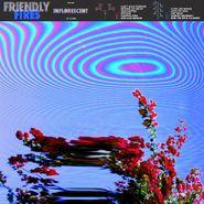 Friendly Fires, Inflorescent [Violet Vinyl] (LP)