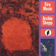 Archie Shepp, Fire Music (LP)