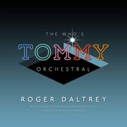 Roger Daltrey, The Who's Tommy Orchestral (CD)