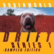 Underworld, Drift Series 1 Sampler Edition (LP)