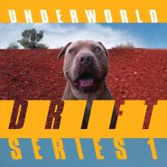 Underworld, DRIFT Series 1 [Box Set] (CD)