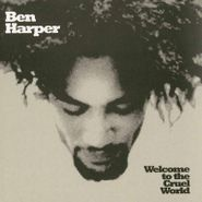Ben Harper, Welcome To The Cruel World (LP)