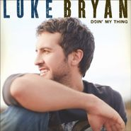 Luke Bryan, Doin' My Thing (LP)