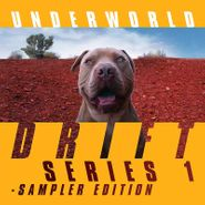 Underworld, Drift Series 1 Sampler Edition [Yellow Vinyl] (LP)