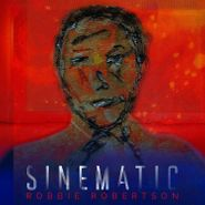 Robbie Robertson, Sinematic (CD)