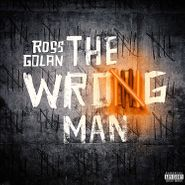 Ross Golan, The Wrong Man (LP)
