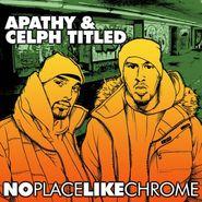 Apathy, No Place Like Chrome (CD)