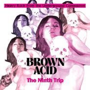 Various Artists, Brown Acid: The Ninth Trip (LP)